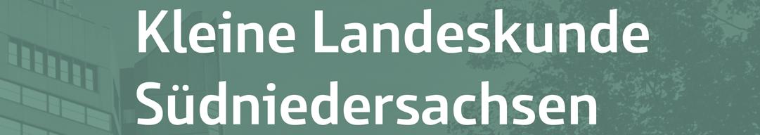 Kleine Landeskunde Südniedersachsen